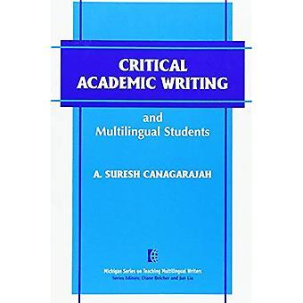 Kritische Academic Writing en meertalige studenten (de Michigan serie over het programmeren van meertalige schrijvers)
