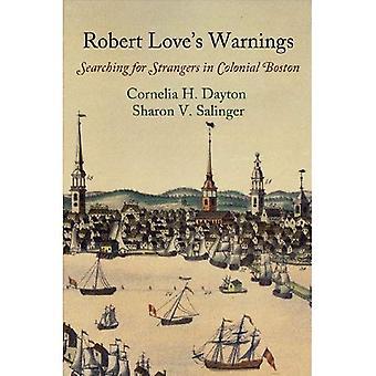 Advertencias de Robert Love: buscando extraños en Boston Colonial (los primeros estudios americanos)