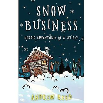 Snow Business: Nordic Adventures av en Ski Rep
