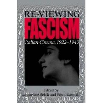 Reviewing Fascism Italian Cinema 19221943 by Reich & Jacqueline