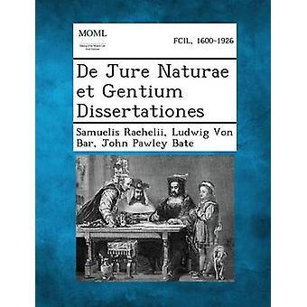 de Jure Naturae Et Gentium Dissertationes da Rachelii & Samuelis