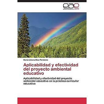 Aplicabilidad y Efectividad ・デル・ Proyecto Ambiental Educativo ・ディアス・ Perdomo ・マリア・リリアナ