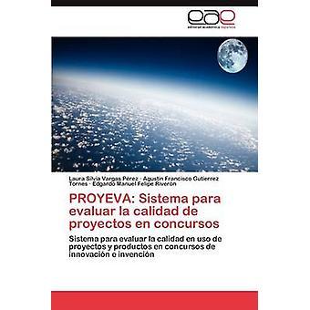 سيستيما بروييفا الفقرة وأعدت la كاليداد de المشاريع أون كونكورسوس فارغاس بيريز لورا سيلفيا
