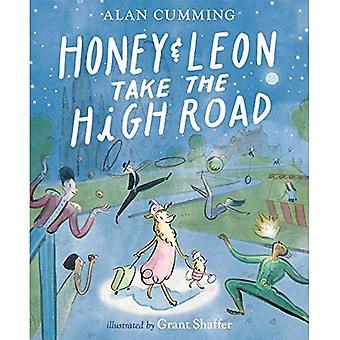 Honung och Leon ta den höga vägen