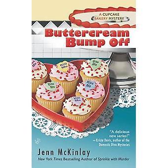 Buttercream Bump Off by Jenn McKinlay - 9780425239247 Book
