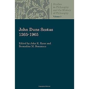 John Duns Scotus 1265-1965 by John K. Ryan - 9780813231082 Book