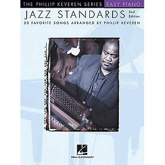 Arr. Phillip Keveren - Jazz Standards - Easy Piano Songbook (2nd Revis