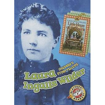 Laura Ingalls Wilder by Christina Leaf - 9781626172692 Book