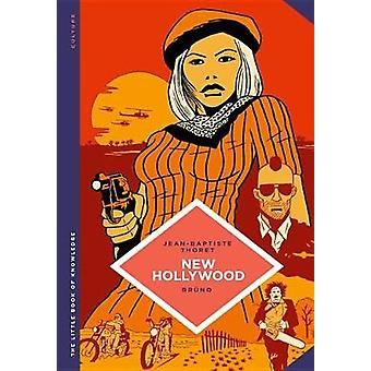 The Little Book Of Knowledge New Hollywood by The Little Book Of Know