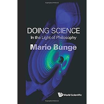 Doing Science - In The Light Of Philosophy by Mario Augusto Bunge - 97