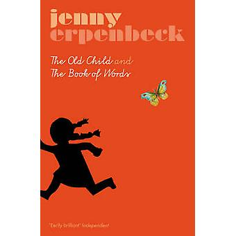 L'enfant et le livre de mots (nouvelle édition) par Jenny Erpenbeck
