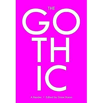 The Gothic: A Reader (Genre Fiction and Film Companions)