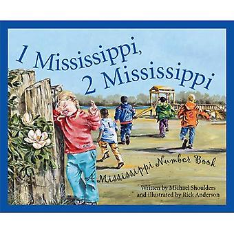 1 Mississippi, 2 Mississippi: A Mississippi Number Book (Count Your Way Across the U.S.A.)