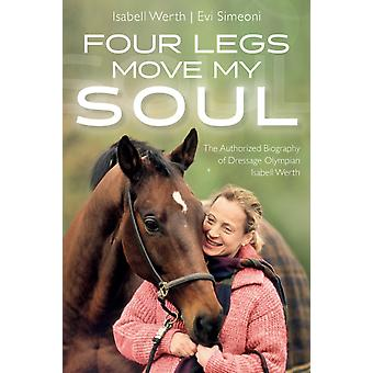 Four Legs Move My Soul by Werth & Isabell Dressage Olympian