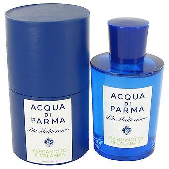 Blu Mediterraneo Bergamotto Di Calabria Eau De Toilette Spray By Acqua Di Parma 5 oz Eau De Toilette Spray