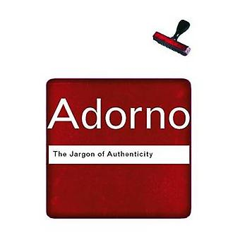 The Jargon of Authenticity by Theodor Adorno - 9780415289917 Book