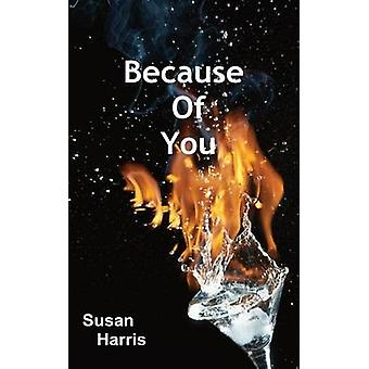 Because Of You by Harris & Susan