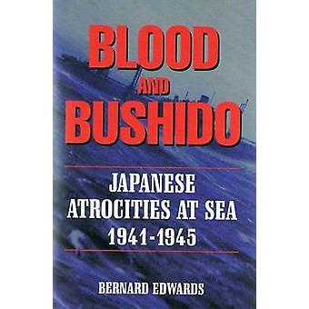 Blood And Bushido by Edwards & Bernard