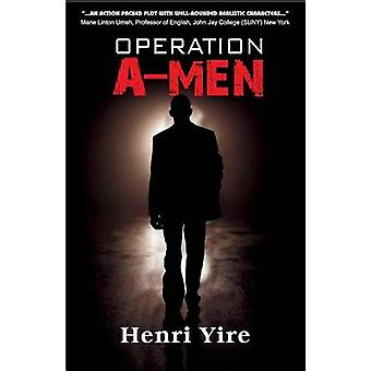 Operation AMen by Yire & Henri