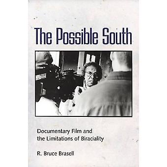 Possible South Documentary Film and the Limitations of Biraciality by Brasell & R Bruce