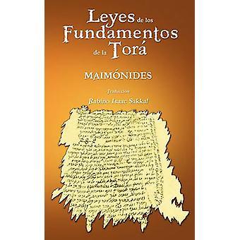 Leyes de Los Fundamentos de La Tora by Maimonides