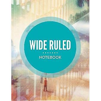 Wide Ruled Notebook by Publishing LLC & Speedy