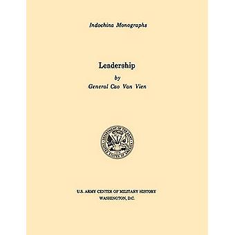 Leadership U.S. Army Center for Military History Indochina Monograph series by Van Vien & Cao
