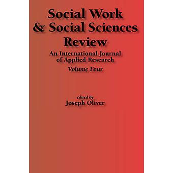Social Work  Social Sciences Review Volume 4 by Oliver & J