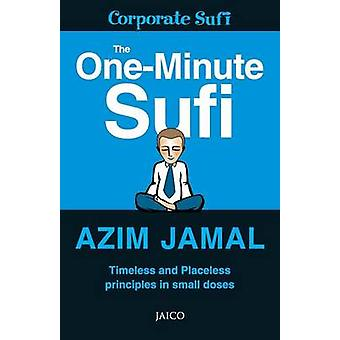 The OneMinute Sufi by Jamal & Azim