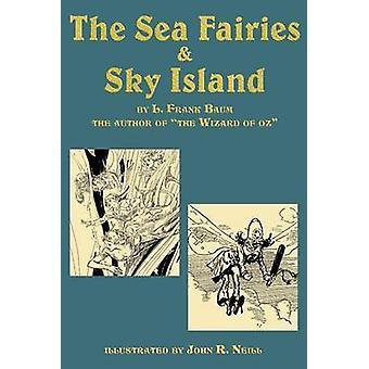 The Sea Fairies  Sky Island by Baum & L. Frank