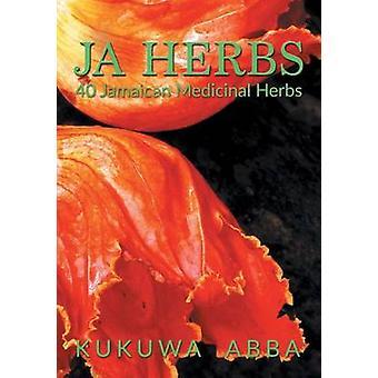 JA Herbs 40 Jamaican Medicinal Herbs by Abba & Kukuwa