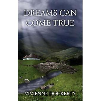 Dreams Can Come True by Dockerty & Vivienne