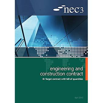 NEC3 Engineering and Construction Contract Option D - Target Contract