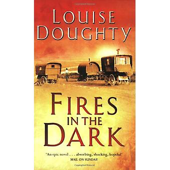 Fires In The Dark by Louise Doughty - 9780743440370 Book