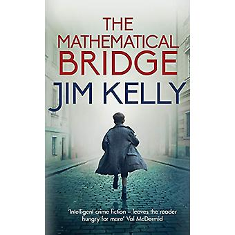 Den matematiske broen - En Cambridge Wartime Mysterium av Jim Kelly - 9