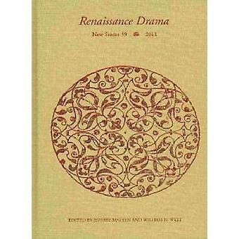 Renaissance Drama - Band 39 von Jeffrey Masten - William N. West - 97