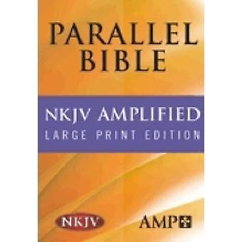NKJV Amplified Parallel Bible by Hendrickson Bibles - 9781598562965 B