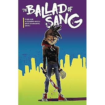 The Ballad of Sang by Ed Brisson - 9781620105801 Book