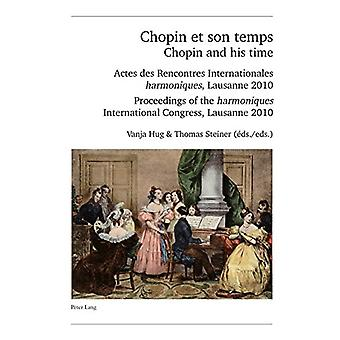 Chopin et son temps / Chopin and his time - Actes des Rencontres Inter