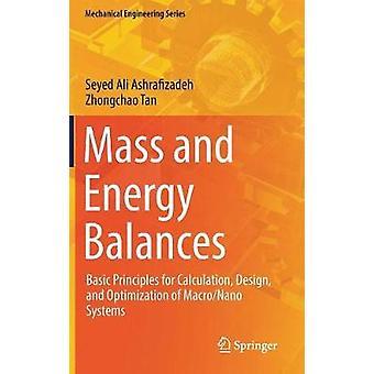 Mass and Energy Balances - Basic Principles for Calculation - Design -