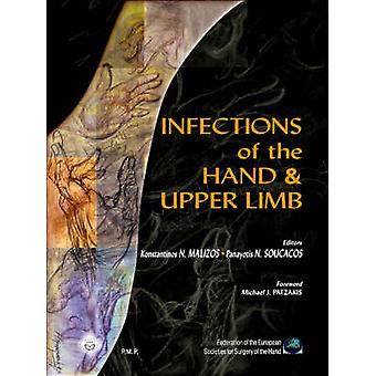Infections of the Hand and Upper Limb by Konstantinos Malizos - 97896