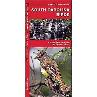 South Carolina Birds - A Folding Pocket Guide to Familiar Species by J