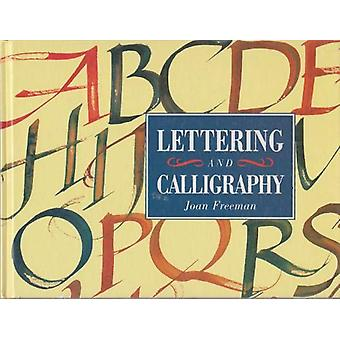 Lettering and Calligraphy by Joan Freeman - 9781861182128 Book