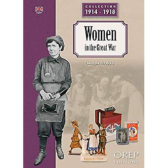 Women in the Great War by Christophe Thomas - 9782815104586 Book