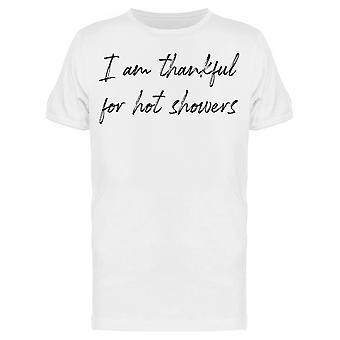 Kiitollinen Hot Showers Miesten's T-paita