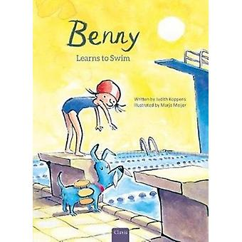 Benny Learns to Swim by Judith Koppens & Illustrated by Marja Meijer