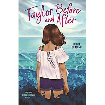 Taylor Before and After by Jennie Englund - 9781250171870 Book