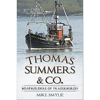 Thomas Summers & Co. - Boatbuilders of Fraserburgh by Mike Smylie