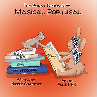 The Bunny Chronicles - Magical Portugal by Nicole Crabtree - 97861974