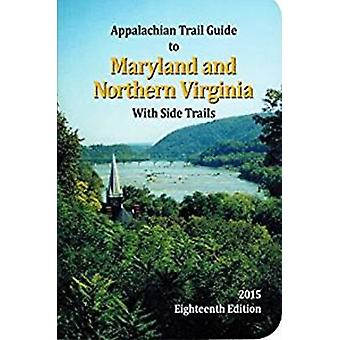 Appalachian Trail Guide to MarylandNorthern Virginia by Janet Myers